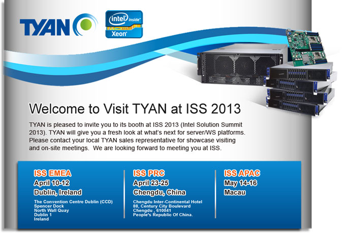 TYAN welcomes you to visit us at ISS 2013.