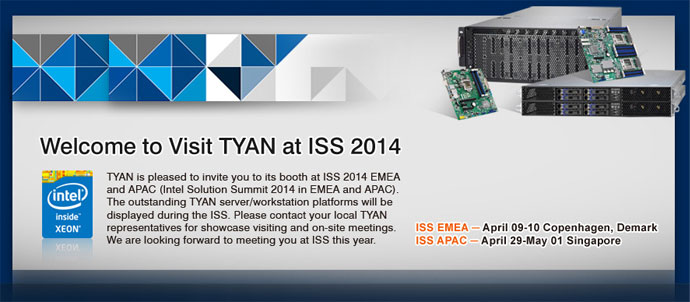 Welcome to visit TYAN at ISS 2014