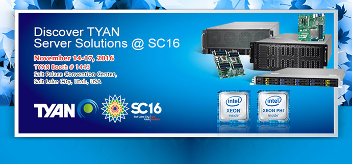 Welcome to visit us @SC16. Contact our sales rep for more details.